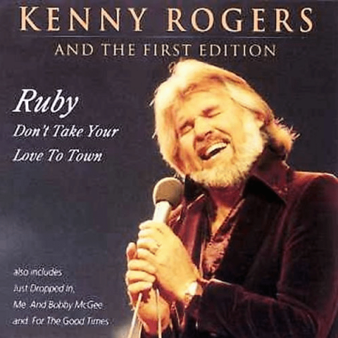 Kenny Rogers-Ruby Don't Take Your Love to Town