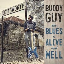 Buddy Guy -The Blues is Alive And Well