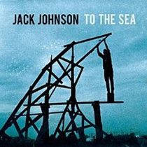Jack Johnson-To The Sea Vinyl LP Record